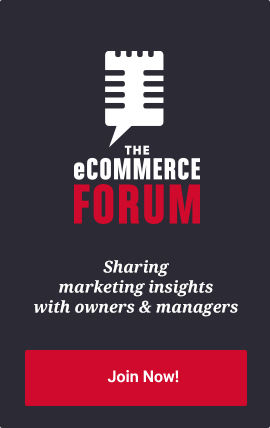 Join the eCommerce Forum